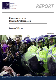 «Crowdsourcing for Investigative Journalism» (Reuters Institute, )2013