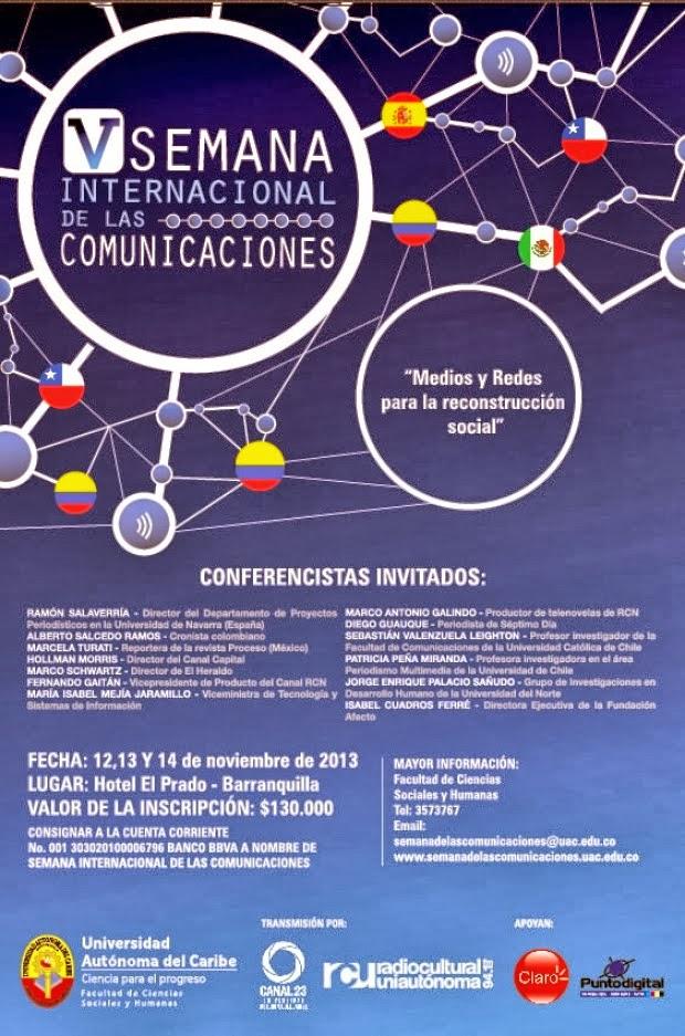 V Semana Internacional de las ComunicacionesUniversidad Autónoma del Caribe(Barranquilla, Colombia - 12-14 noviembre 2013)