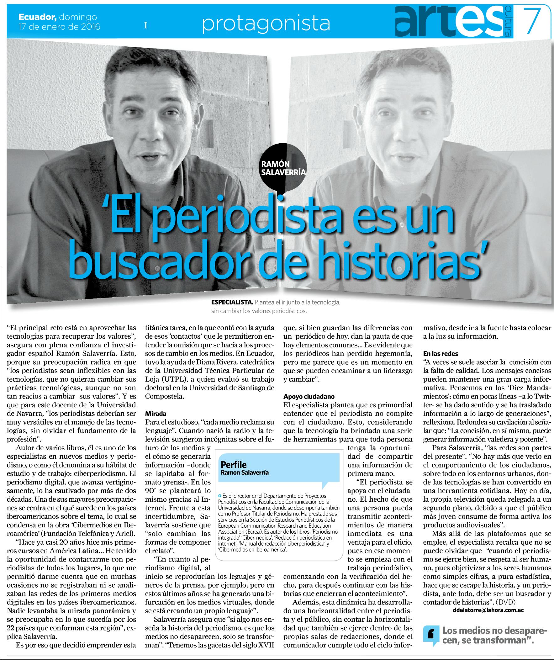 """""""El periodista es un buscador de historias"""", La Hora (Quito, Ecuador), suplemento Artes & Cultura, 16 enero 2016, p. 7. [pdf]"""