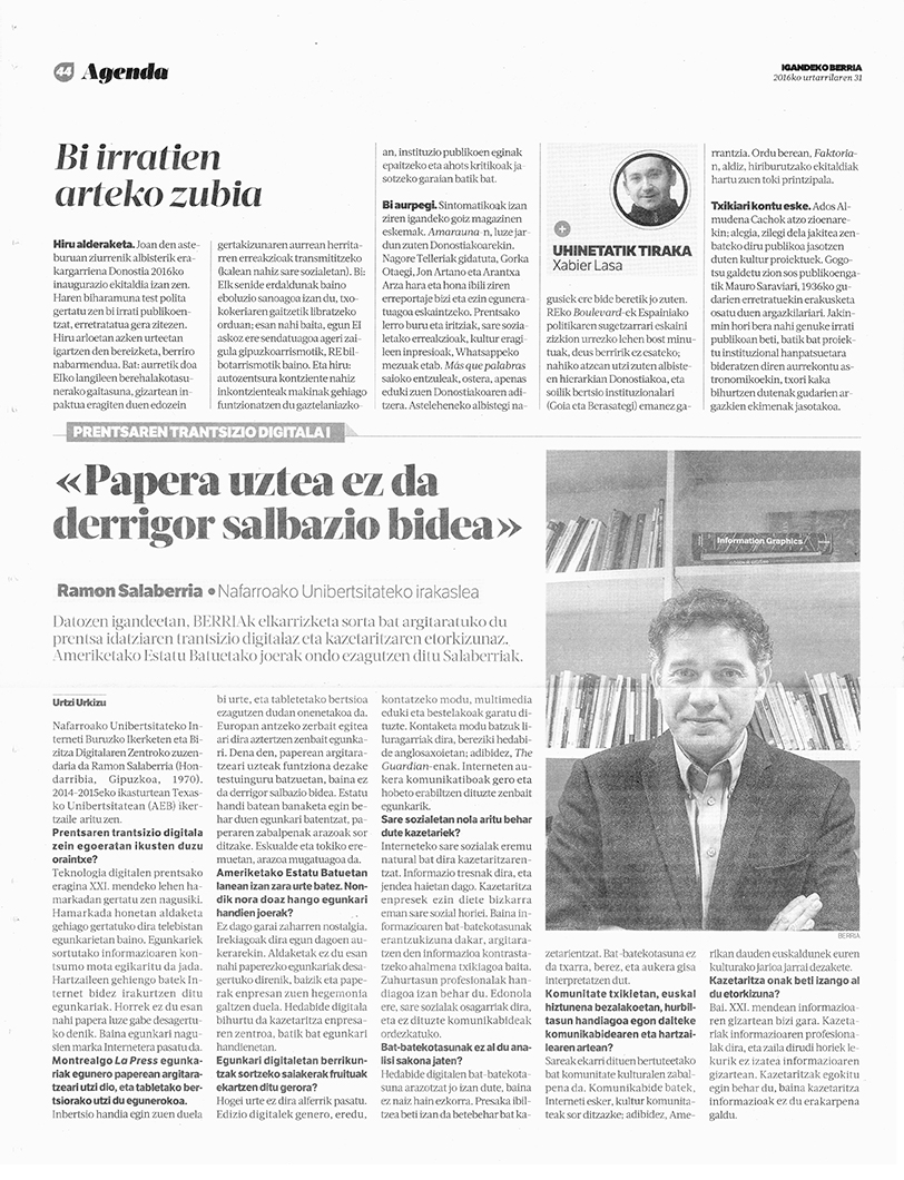 """""""Papera uztea ez da derrigor salbazio bidea"""" [""""Abandonar el papel no es la vía obligatoria para salvarse""""], Berria, 31 enero 2016, p. 44."""